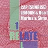 affiche RELATE #1 WITH CAP [SUNRISE] + LEMOAN & DSO + MARIUS & SIMO